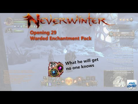 Neverwinter: Opening 29 Warded Enchantment Pack
