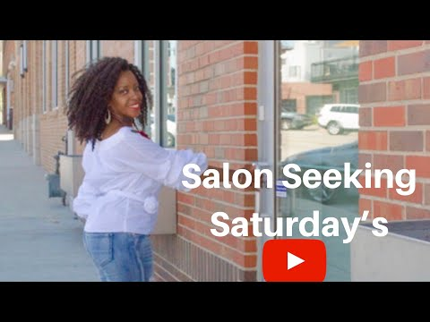 Natural Hair: Salon Seeking Saturday's