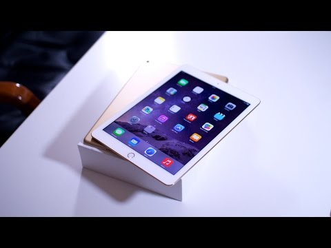 iPad Air 2: Unboxing & What's New