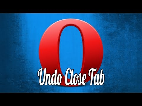 How to Restore Recently Closed Tabs in Opera