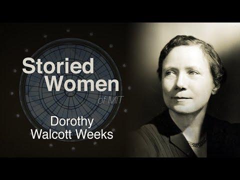 Storied Women of MIT: Dorothy Walcott Weeks
