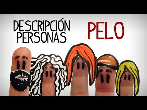 Describing people in spanish, words to describe hair