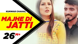 Majhe Di Jatti (Full Video) | Kanwar Chahal | Latest Punjabi Song 2016 | Speed Records