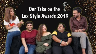 Our Take On The Lux Style Awards 2019 | LSA 2019 | Red Carpet Looks | Performances | Iqra and Yasir