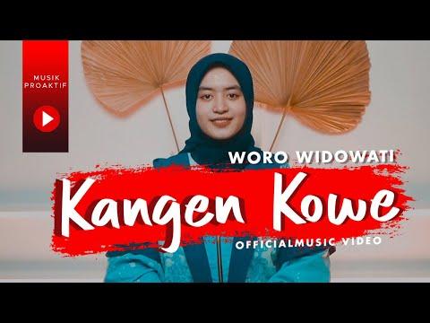 Download Lagu Woro Widowati Kangen Kowe Mp3