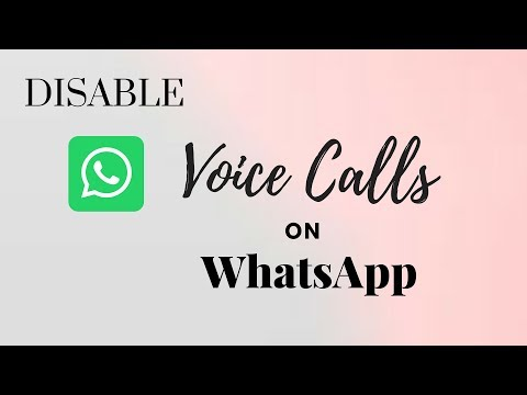How To Disable  Voice Calls on WhatsApp