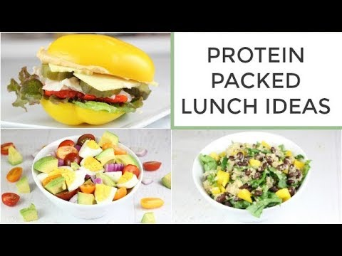 3 Easy Healthy Protein Packed Lunch Ideas