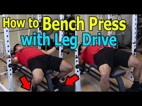 How to Bench Press Correctly with Leg Drive [Beginners Video]