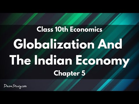 Globalization And The Indian Economy : CBSE Class 10 X Social Science (Economics)