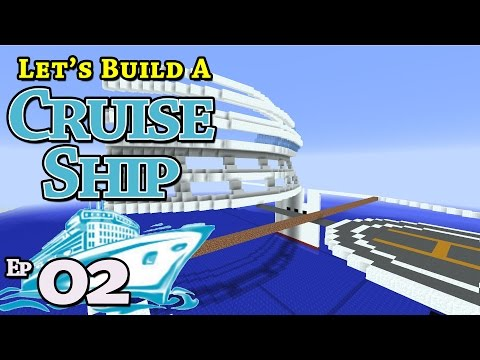 How To Build A Cruise Ship :: Minecraft :: E2 :: Z One N Only