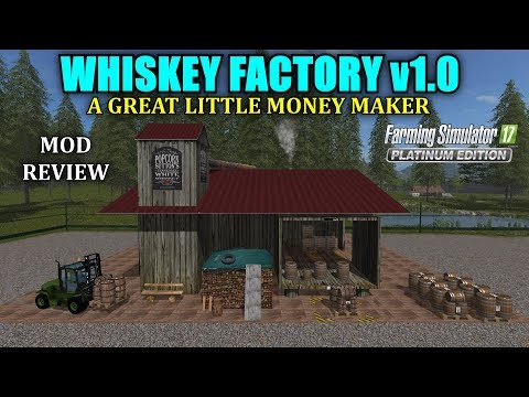 FS17 - Placeable Whiskey Factory v1.0