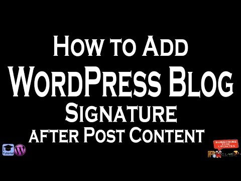 How to Add WordPress Blog Signature after Post Content