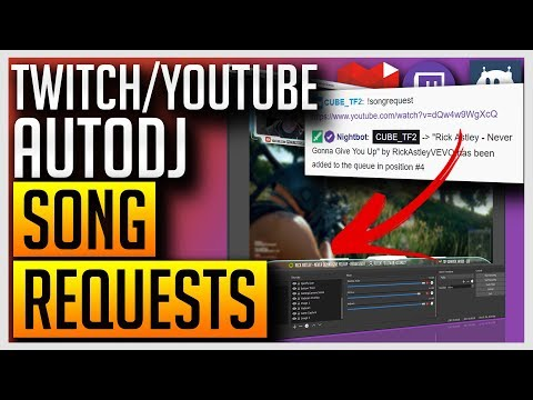 ✅ AutoDJ - Play Song Requests From Your Twitch/YouTube Chat with Nightbot