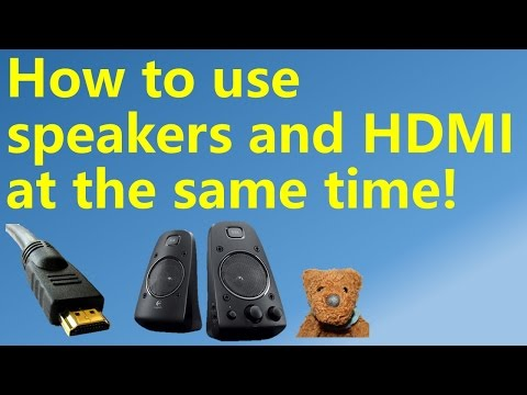 How to use speakers and HDMI at the same time