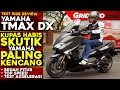 Download Video Download Yamaha TMAX DX 2018 | Test Ride Review | GridOto 3GP MP4 FLV