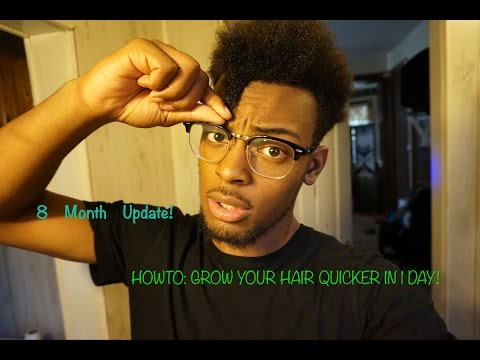 HOW TO: GROW YOUR HAIR FASTER FOR MEN & WOMEN OVERNIGHT! (8 MONTH UPDATE)