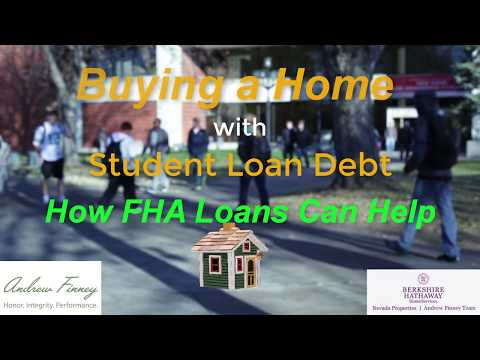 Buying a Home with Student Loan Debt- How FHA Loans Can Help!