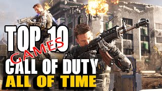 Top 10 Call of Duty Games All of Time
