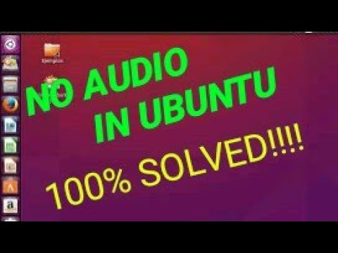 No Sound In Ubuntu | Problem SOLVED | 100% WORKING | 2019 LATEST TRICK