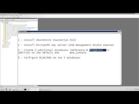 Microsoft SharePoint Foundation 2013 Installation and RBS/BLOB Configuration