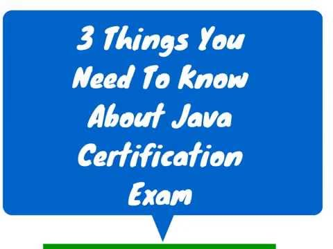 3 Things You Need To Know About Java Certification Exam