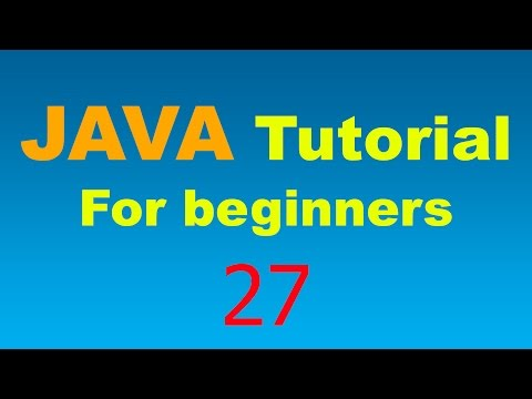 Java Tutorial for Beginners - 27 - Main method