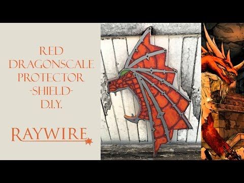 How To Make Warcraft's Red Dragonscale Protector Shield