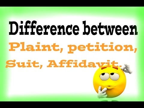 Plaint, Petition,  Suit,  Affidavit :: difference