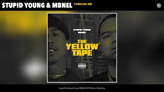 $tupid Young & MBNel - Forgive Me (Audio)