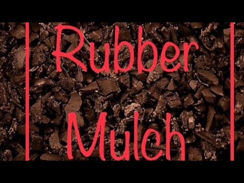 Landscaping With Rubber Mulch