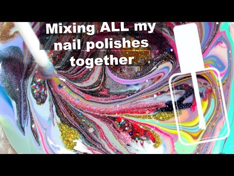 MIXING ALL MY NAIL POLISHES TOGETHER