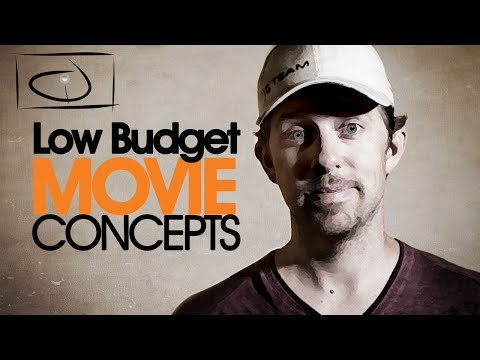 How To Create Low Budget Movie Concepts