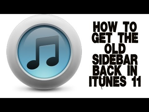 How to get your sidebar back in iTunes 11 - iTunes 11 Tutorial