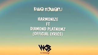 Harmonize ft Diamond Platnumz - Kwa Ngwaru (Official Lyrics)