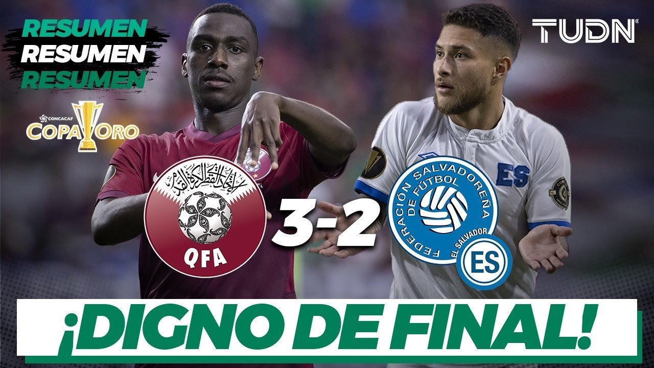 Resumen y goles   Qatar 3-2 El Salvador   Copa Oro 2021 - Cuartos   TUDN