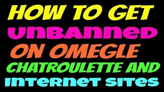 Remove Ban on camsurf/ omgle and alternative chat 100% worki
