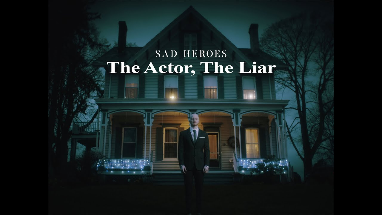Download Sad Heroes - The Actor, The Liar (OFFICIAL MUSIC VIDEO) MP3 Gratis