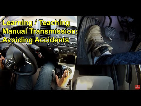 Learning / Teaching Manual Transmission: Avoiding Accidents