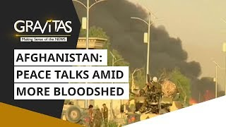 Download Gravitas: Afghanistan: Peace talks amid more bloodshed Video