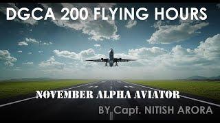 Dgca 200 Flying Hours#200 Hrs Bifurcation# By Capt. Nitish Arora #