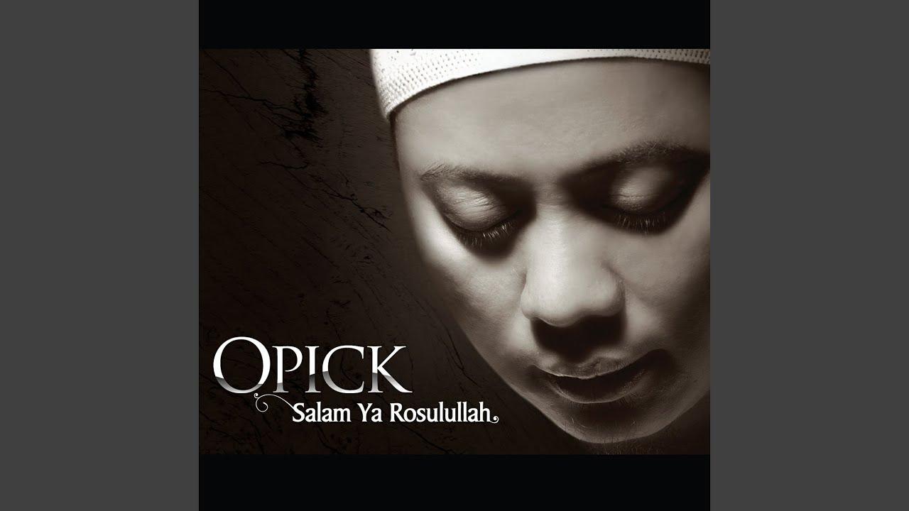 Opick - Ya Habibi Ya Muhammad