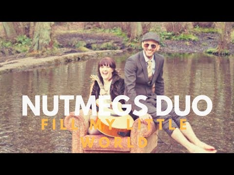 Nutmegs Duo // Fill My Little World // Book Now at Warble Ents