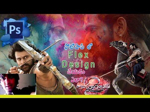 Bahubali 2 Telugu Movie | Flex Designing In Photoshop Tutorial | Flex & Banner Design