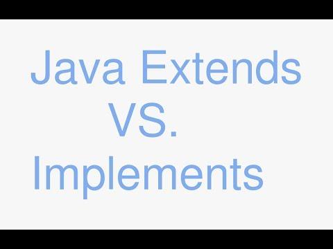 Java extends vs implements