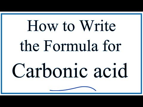 Writing the Formula for Carbonic Acid