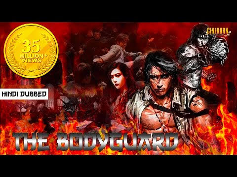 The Bodyguard Hindi Dubbed Chinese Action Movie | Latest