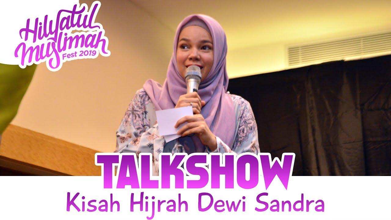 Download KISAH HIJRAH DEWI SANDRA _ HM FEST 2019 MP3 Gratis