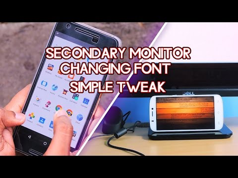 ANDROID Phone As a Secondary MONITOR , Change FONT , Make Android FASTER - Android Tips #2