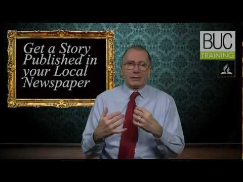 BUC TRAINING - Get a Story Published in your Local Newspaper