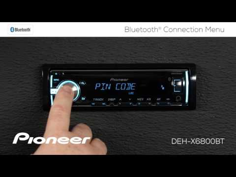 How To - DEH-X6800BT - Bluetooth Connection Menu